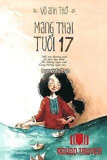 Nhật Ký Mang Thai Tuổi 17 - Nhat Ky Mang Thai Tuoi 17