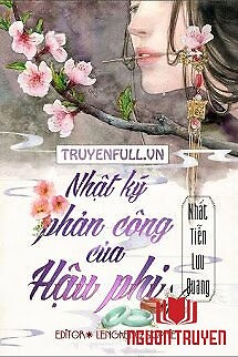 Nhật Ký Phản Công Của Hậu Phi - Nhat Ky Phan Cong Cua Hau Phi