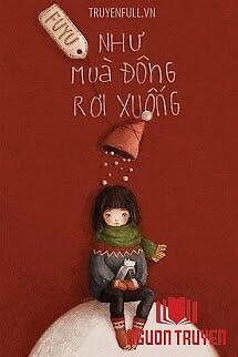 Như Mùa Đông Rơi Xuống - Nhu Mua Đong Roi Xuong