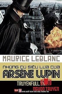 Những Cú Siêu Lừa Của Arsène Lupin - Nhung Cu Sieu Lua Cua Arsene Lupin
