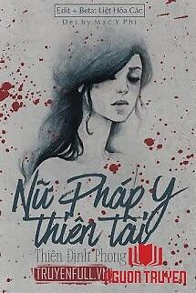 Nữ Pháp Y Thiên Tài - Nu Phap Y Thien Tai