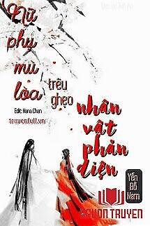 Nữ Phụ Mù Lòa Trêu Ghẹo Nhân Vật Phản Diện - Nu Phu Mu Loa Treu Gheo Nhan Vat Phan Dien