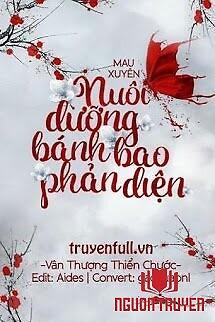 Nuôi Dưỡng Bánh Bao Phản Diện - Nuoi Duong Banh Bao Phan Dien