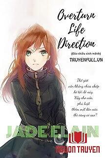 Overturn Life Direction (Đảo Chiều Sinh Mệnh) - Overturn Life Direction (Đao Chieu Sinh Menh)