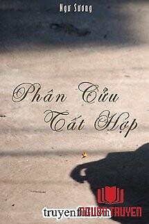 Phân Cửu Tất Hợp - Phan Cuu Tat Hop