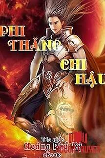 Phi Thăng Chi Hậu - Phi Thang Chi Hau