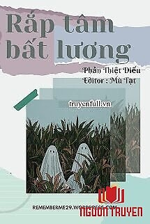 Rắp Tâm Bất Lương - Rap Tam Bat Luong