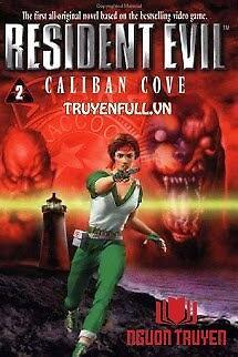 Resident Evil 2 - Vịnh Caliban - Resident Evil 2 - Vinh Caliban