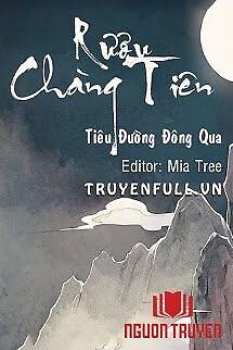 Rượu Chàng Tiên - Ruou Chang Tien