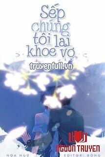 Sếp Chúng Tôi Lại Khoe Vợ - Sep Chung Toi Lai Khoe Vo