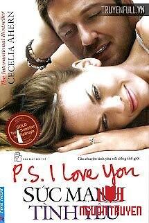 Sức Mạnh Tình Yêu (P.s. I Love You) - Suc Manh Tinh Yeu (P.s. I Love You)