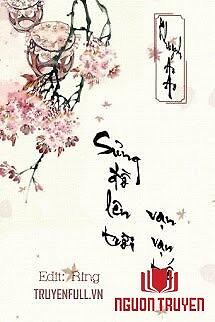 Sủng Đồ Lên Trời, Vạn Vạn Tuế - Sung Đo Len Troi, Van Van Tue