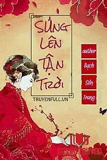 Sủng Lên Tận Trời - Sung Len Tan Troi