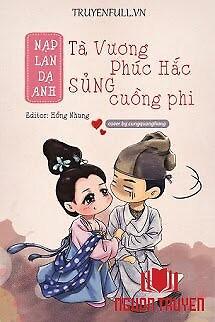 Tà Vương Phúc Hắc Sủng Cuồng Phi - Ta Vuong Phuc Hac Sung Cuong Phi
