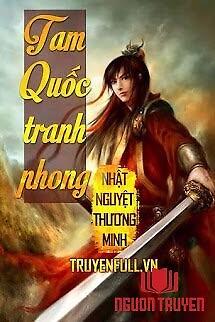 Tam Quốc Tranh Phong - Tam Quoc Tranh Phong
