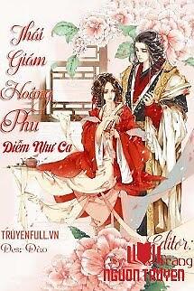 Thái Giám Hoàng Phu - Thai Giam Hoang Phu