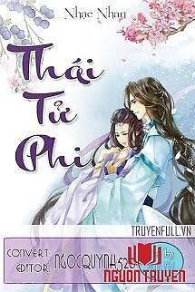 Thái Tử Phi - Thai Tu Phi