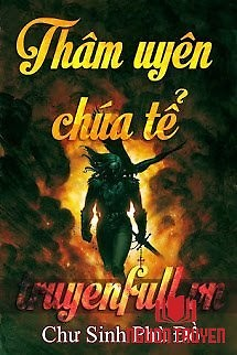 Thâm Uyên Chúa Tể - Tham Uyen Chua Te