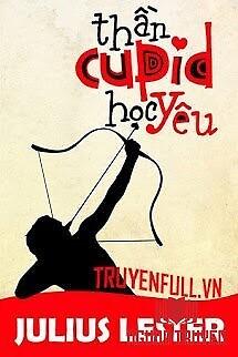 Thần Cupid Học Yêu - Than Cupid Hoc Yeu