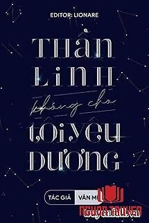 Thần Linh Không Cho Tôi Yêu Đương - Than Linh Khong Cho Toi Yeu Đuong