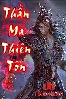 Thần Ma Thiên Tôn - Than Ma Thien Ton