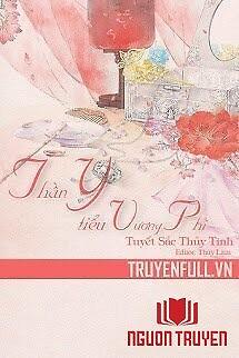 Thần Y Tiểu Vương Phi - Than Y Tieu Vuong Phi