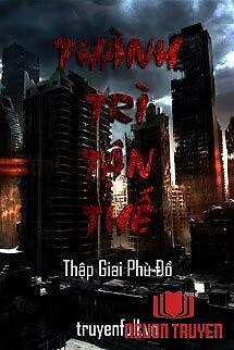 Thành Trì Tận Thế - Thanh Tri Tan The