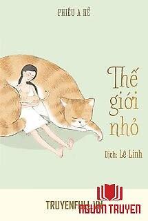 Thế Giới Nhỏ - The Gioi Nho