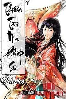 Thiên Tài Ma Pháp Sư - Thien Tai Ma Phap Su
