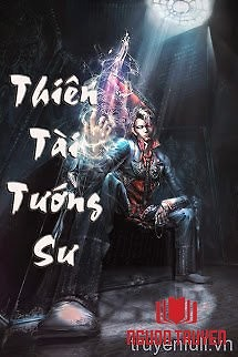 Thiên Tài Tướng Sư - Thien Tai Tuong Su
