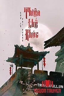 Thiên Thế Khúc - Thien The Khuc