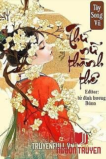 Thứ Nữ Thành Thê - Thu Nu Thanh The