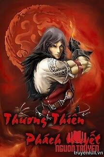 Thương Thiên Phách Huyết - Thuong Thien Phach Huyet