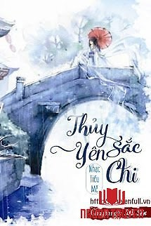 Thủy Sắc Yên Chi - Thuy Sac Yen Chi