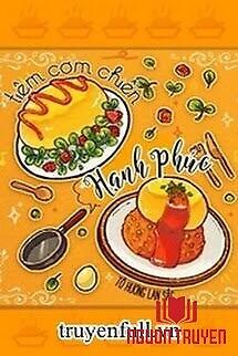 Tiệm Cơm Chiên Hạnh Phúc - Tiem Com Chien Hanh Phuc