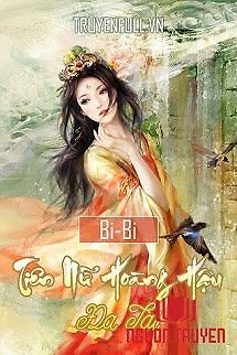 Tiên Nữ Hoàng Hậu Đa Tài - Tien Nu Hoang Hau Đa Tai