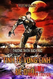 Tinh Tế Vong Linh Đế Quốc - Tinh Te Vong Linh Đe Quoc