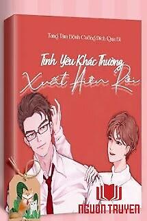 Tình Yêu Khác Thường Xuất Hiện Rồi - Tinh Yeu Khac Thuong Xuat Hien Roi