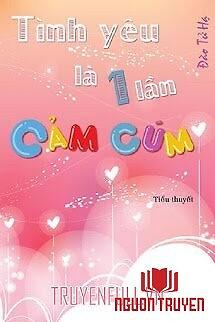 Tình Yêu Là Một Lần Cảm Cúm - Tinh Yeu La Mot Lan Cam Cum