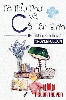 Tô Tiểu Thư Và Cố Tiên Sinh - To Tieu Thu Va Co Tien Sinh