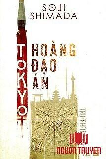 Tokyo Hoàng Đạo Án - Tokyo Hoang Đao Án