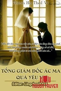 Tổng Giám Đốc Ác Ma Quá Yêu Vợ - Tong Giam Đoc Ác Ma Qua Yeu Vo