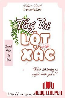 Tổng Tài Lột Xác (Tổng Tài Nghịch Tập) - Tong Tai Lot Xac (Tong Tai Nghich Tap)