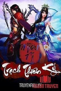 Trạch Thiên Ký - Trach Thien Ky