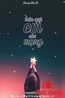 Trân Quý Em Như Mạng - Tran Quy Em Nhu Mang