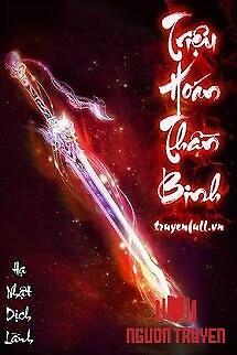 Triệu Hoán Thần Binh - Trieu Hoan Than Binh
