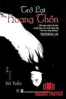 Trở Lại Hoang Thôn - Tro Lai Hoang Thon