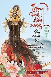 Trọng Sinh Hậu Cung Sấm Quan Ký - Trong Sinh Hau Cung Sam Quan Ky
