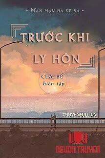 Trước Khi Ly Hôn - Truoc Khi Ly Hon