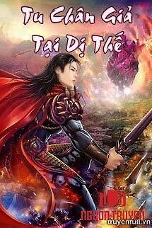 Tu Chân Giả Tại Dị Thế - Tu Chan Gia Tai Di The